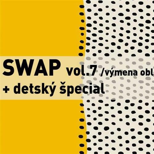 SWAP vol.7 /výmena oblečenia/ + detský špecial