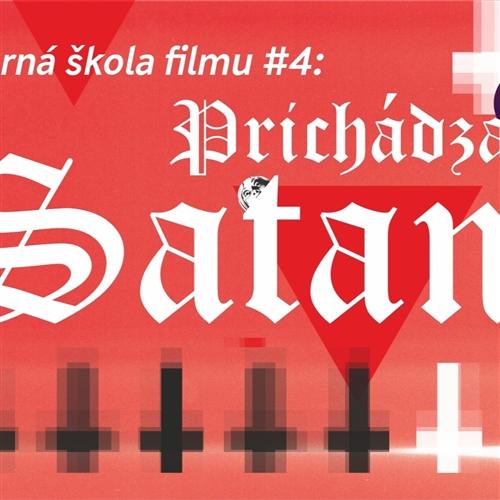 Večerná škola filmu #4: Prichádza Satan!